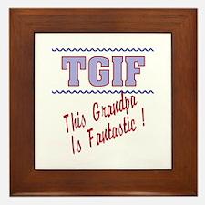 TGIF This grandpa Framed Tile