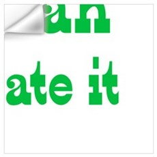 Yeah I ate it Wall Decal