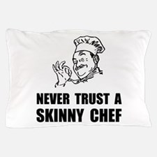 Skinny Chef Pillow Case