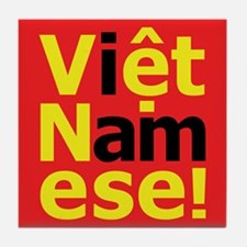 i am Viet Namese! Tile Coaster