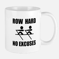 Row Hard No Excuses Mugs
