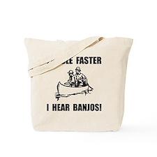 Paddle Faster Hear Banjos 2 Tote Bag