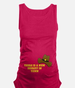 There is a new sheriff in town Maternity Tank Top