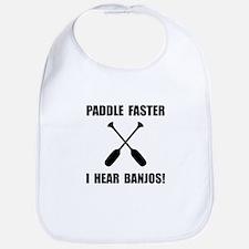 Paddle Faster Hear Banjos Bib