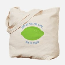 Look For Tequila Tote Bag