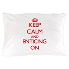 ENTICING Pillow Case