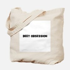 beet obsession Tote Bag