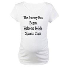 The Journey Has Begun Welcome To Shirt