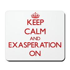 EXASPERATION Mousepad