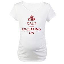 EXCLAIMING Shirt