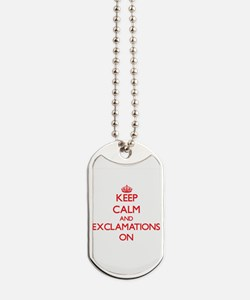 EXCLAMATIONS Dog Tags