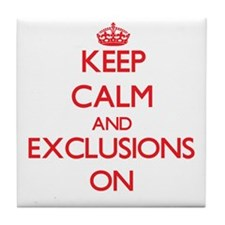 EXCLUSIONS Tile Coaster