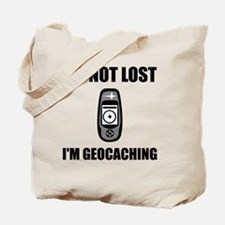 Geocaching Not Lost Tote Bag