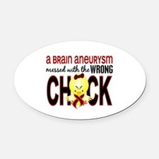 Brain Aneurysm MessedWithWrongChic Oval Car Magnet