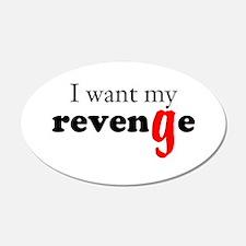I Want My Revenge Wall Decal