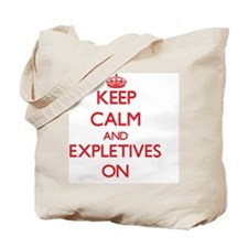 EXPLETIVES Tote Bag