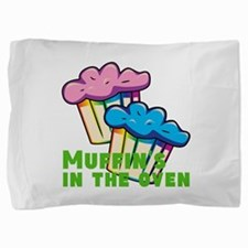 Muffins In The Oven Pillow Sham