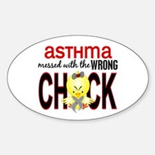 Asthma MessedWithWrongChick1 Sticker (Oval)