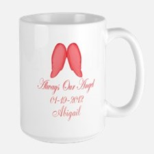 Pink Always Our Angel Mugs