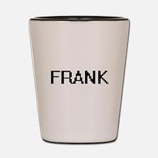 Frank digital retro design Shot Glass