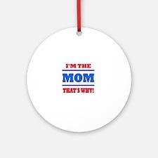 The Mom Round Ornament