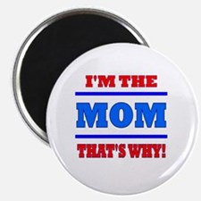 The Mom Magnet