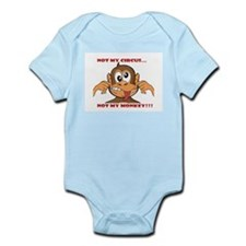 Not My Circus. Not My Monkey Body Suit