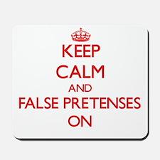 False Pretenses Mousepad