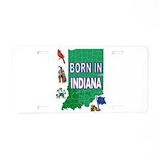 INDIANA BORN Aluminum License Plate