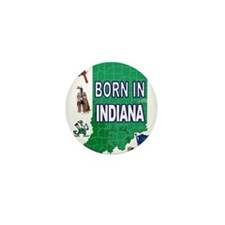 INDIANA BORN Mini Button