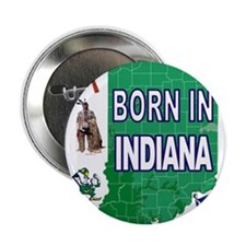 """INDIANA BORN 2.25"""" Button (100 pack)"""