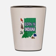 INDIANA BORN Shot Glass
