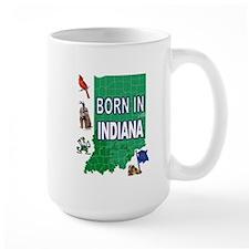 INDIANA BORN Mugs