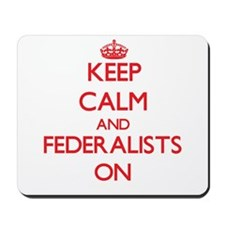 Federalists Mousepad