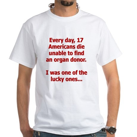 Organ Donation - I Was Lucky White T-Shirt