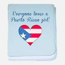 Everyone Loves A Puerto Rican Girl baby blanket