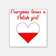 Everyone Loves A Polish Girl Sticker