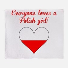 Everyone Loves A Polish Girl Throw Blanket