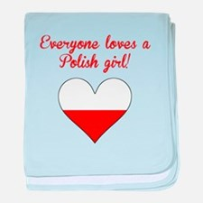 Everyone Loves A Polish Girl baby blanket