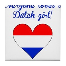 Everyone Loves A Dutch Girl Tile Coaster