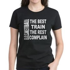 BASKETBALL - THE BEST TRAIN T Tee