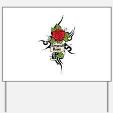 Customized Rose on Tattoo Background Yard Sign
