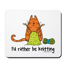 Rather be knitting Mousepad