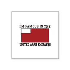 I'm famous in the united arab emirates Sticker