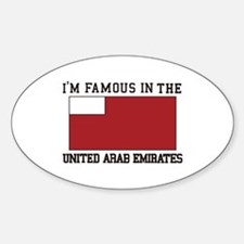 I'm famous in the united arab emirates Decal