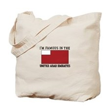 I'm famous in the united arab emirates Tote Bag