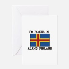 I'M Famous in Aland Finland Greeting Cards