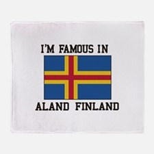 I'M Famous in Aland Finland Throw Blanket