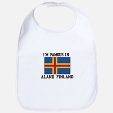 I'M Famous in Aland Finland Bib