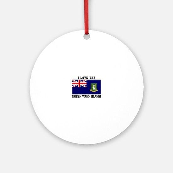 I love the British Virgin Islands Ornament (Round)